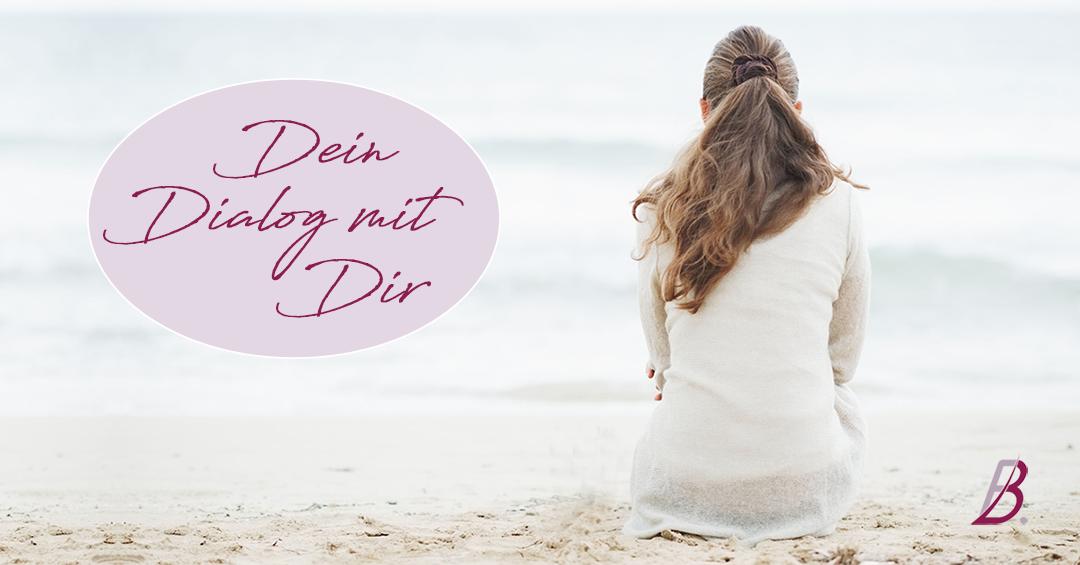 Ein erster Schritt zu mehr Selbstliebe: Dein innerer Dialog